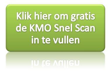 Klik hier om gratis de online KMO Snel Scan in te vullen